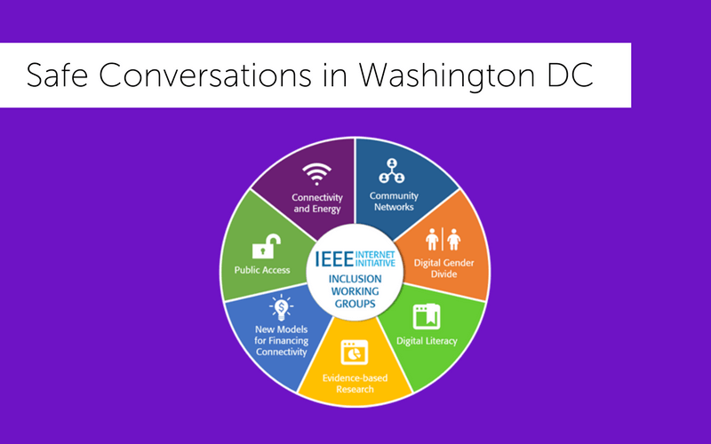 Safe Conversations at the IEEE Conference in Washington DC