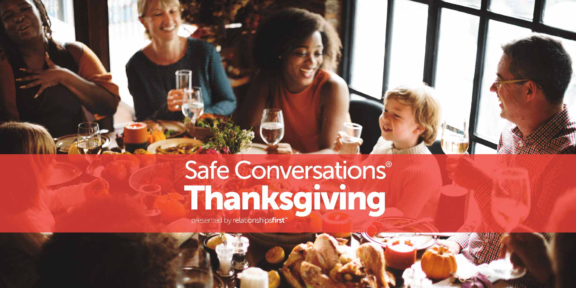 Special Event: Safe Conversations Thanksgiving